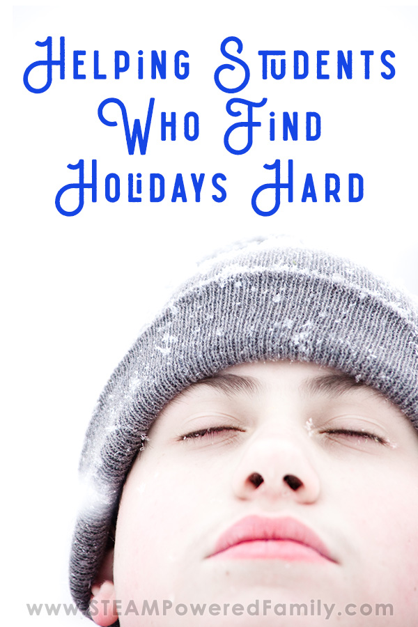Helping students who find holidays hard due to trauma and anxiety
