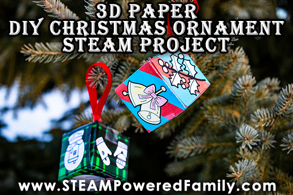 Paper 3D DIY Christmas Ornaments – STEAM Project