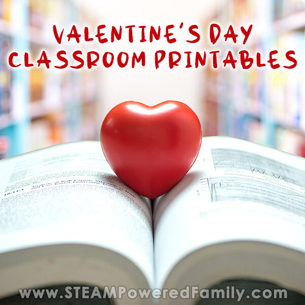 Hearts and Valentine's Day Classroom Printables and Resources