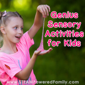 Sensory activities for preschool to teens