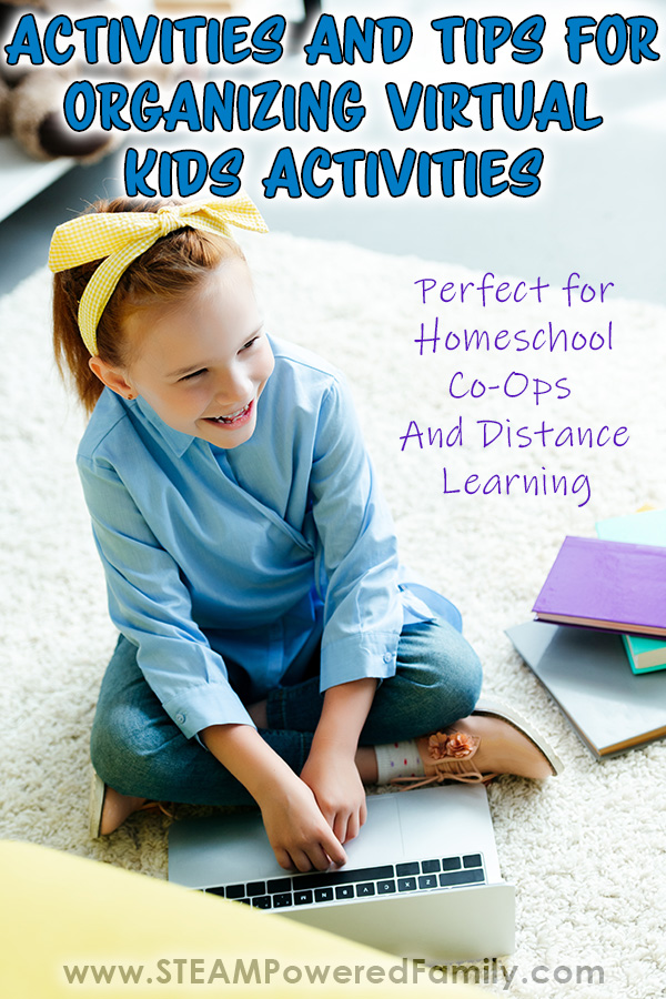 It's time to get online and get learning. Learn how to make it a success with this Virtual Kids Activities - A Guide for Organizers.