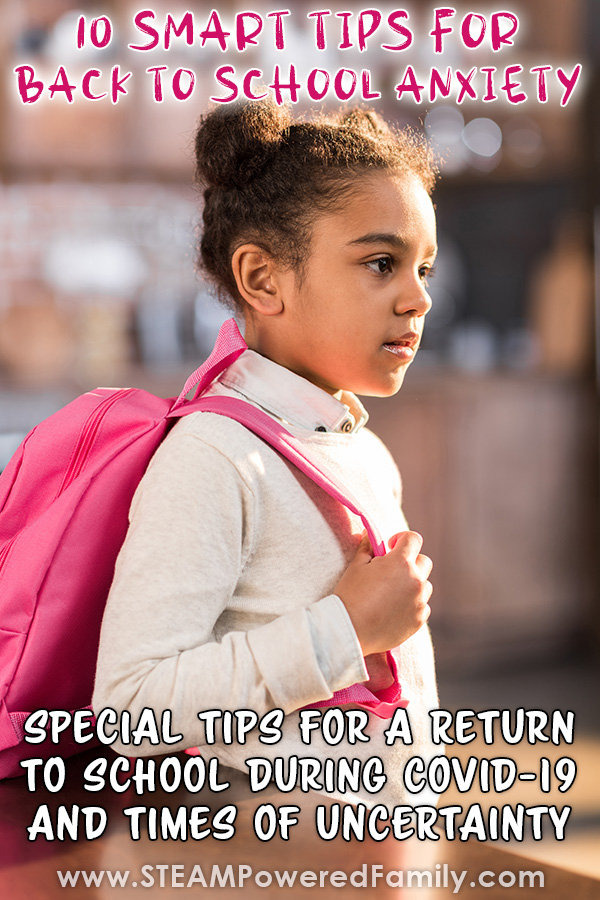 A girl with a pink backpack and her hair in buns looks on apprehensively as she prepares for Back to School. Overlay text says: 10 Smart Tips To Help Students with Back To School Anxiety.
