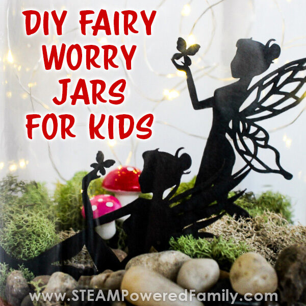 Fairy Worry Jars - Craft Project for Children's Mental Health