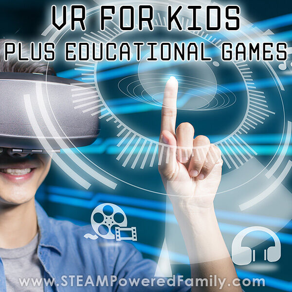 VR for Kids and Educational Games