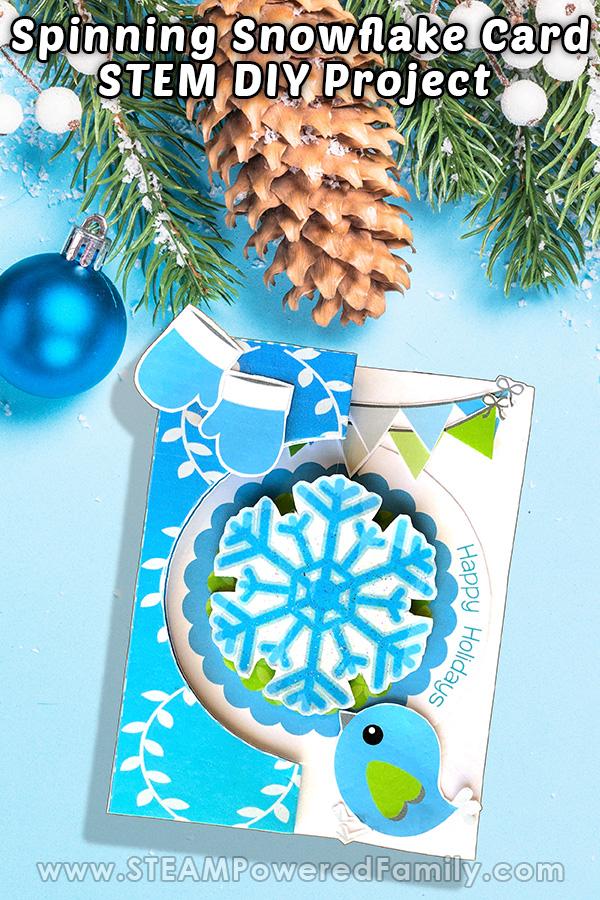 Spinning Snowflake Card STEM Craft
