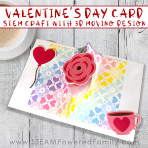 VAlentine's Day and Mother's Day STEM Craft Cards