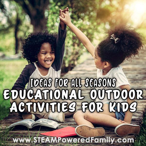 Educational Outdoor Activities for Kids